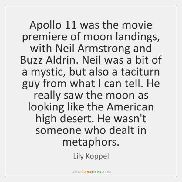 Apollo 11 was the movie premiere of moon landings, with Neil Armstrong and ...