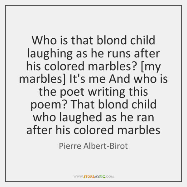 Who is that blond child laughing as he runs after his colored ...