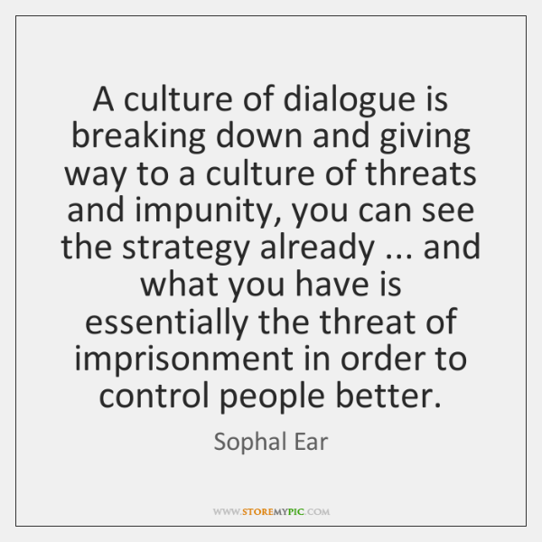 A culture of dialogue is breaking down and giving way to a ...