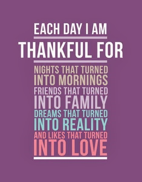 Each day i am thankful for nights that turned into mornings friends that turned into