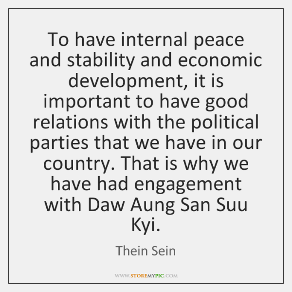 To Have Internal Peace And Stability And Economic
