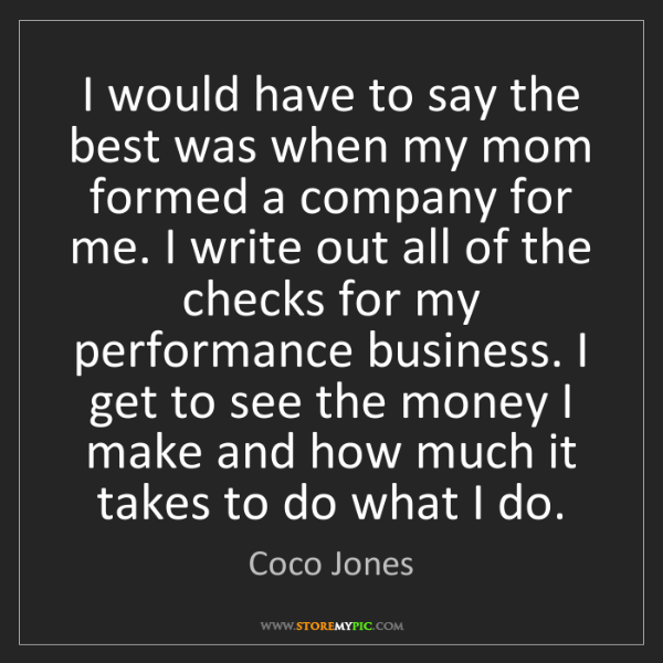 Coco Jones: I would have to say the best was when my mom formed a...