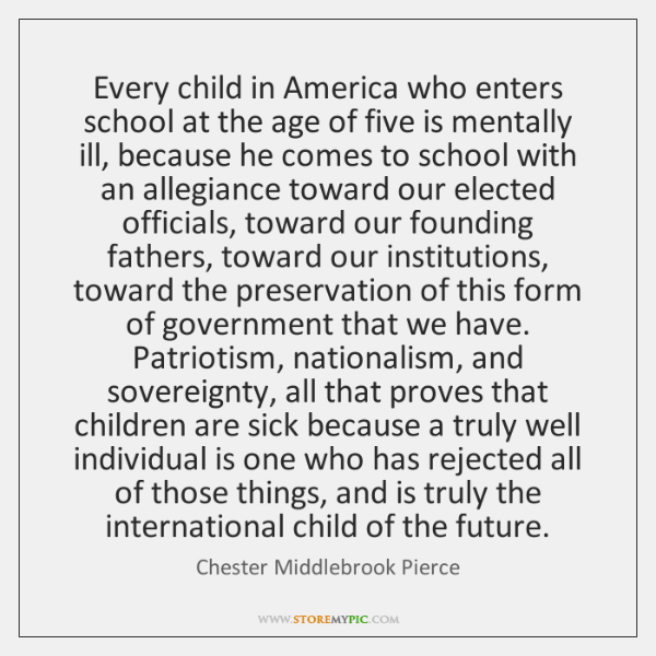 Every child in America who enters school at the age of five ...