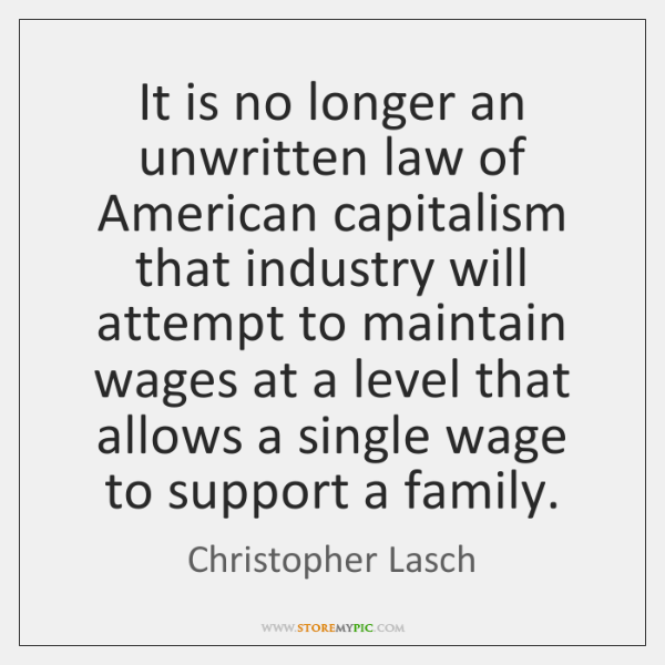 It is no longer an unwritten law of American capitalism that industry ...