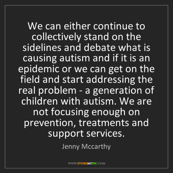 Jenny Mccarthy: We can either continue to collectively stand on the sidelines...