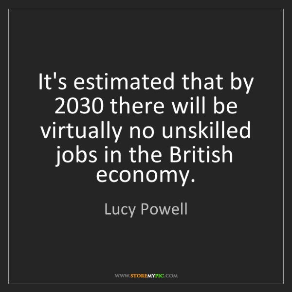 Lucy Powell: It's estimated that by 2030 there will be virtually no...