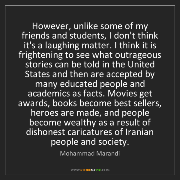 Mohammad Marandi: However, unlike some of my friends and students, I don't...