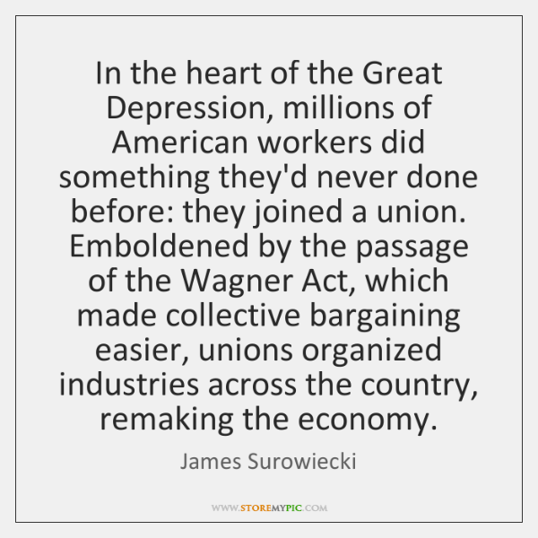 In the heart of the Great Depression, millions of American workers did ...