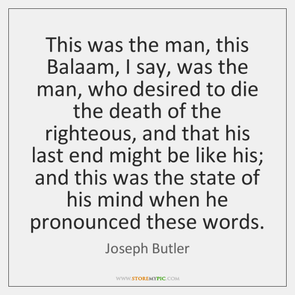 This was the man, this Balaam, I say, was the man, who ...