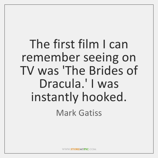 The first film I can remember seeing on TV was 'The Brides ...