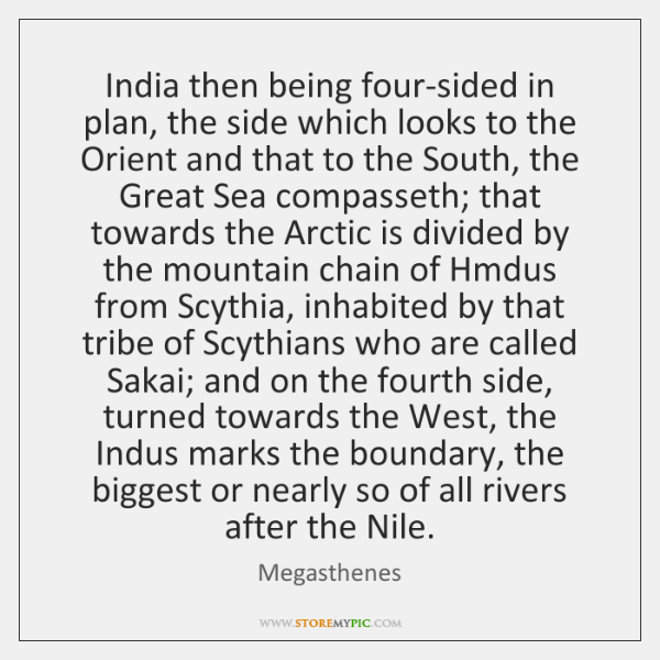 India then being four-sided in plan, the side which looks to the ...