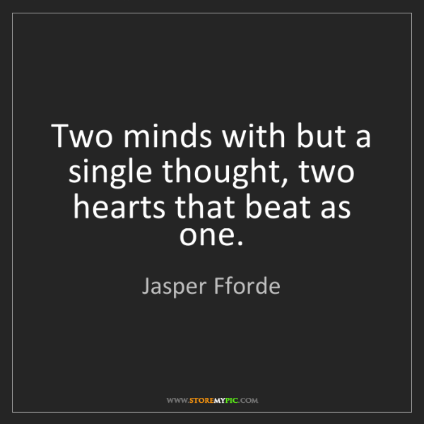 Jasper Fforde Two Minds With But A Single Thought Two Hearts That
