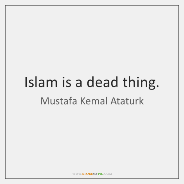 Islam is a dead thing.