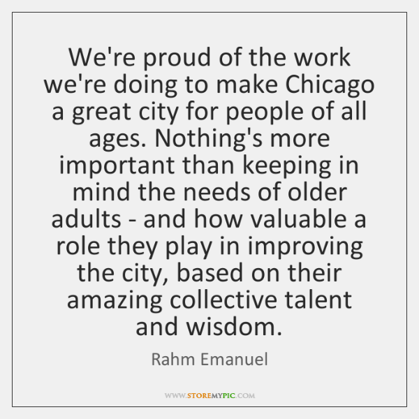 We're proud of the work we're doing to make Chicago a great ...