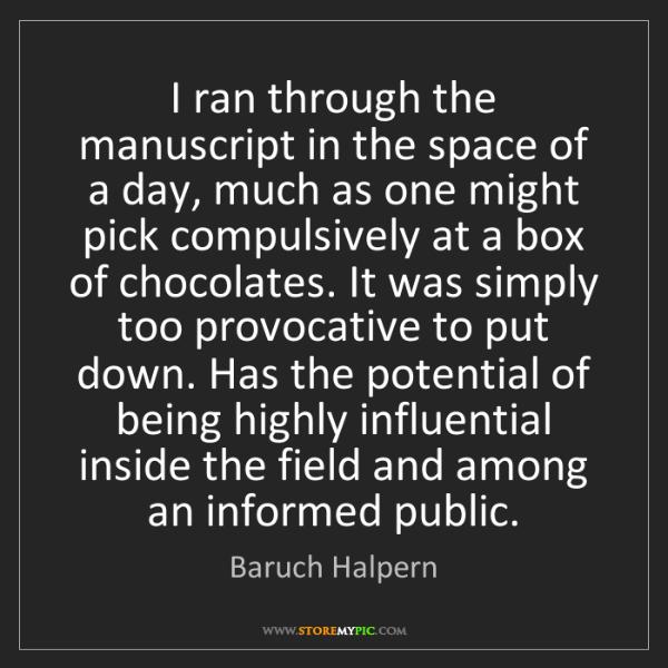 Baruch Halpern: I ran through the manuscript in the space of a day, much...