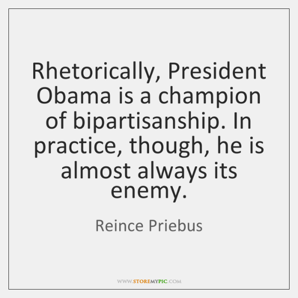 Rhetorically, President Obama is a champion of bipartisanship. In practice, though, he ...