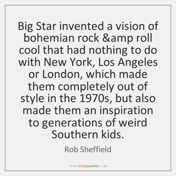 Big Star invented a vision of bohemian rock &amp roll cool that ...