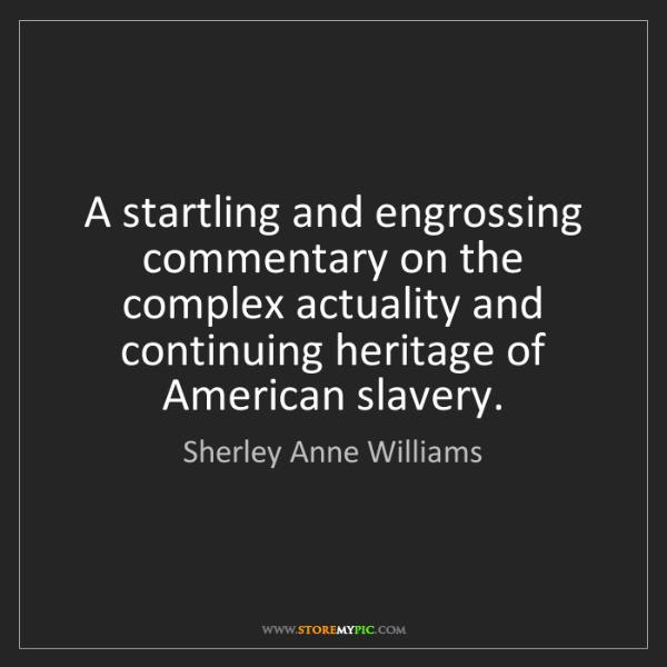 Sherley Anne Williams: A startling and engrossing commentary on the complex...