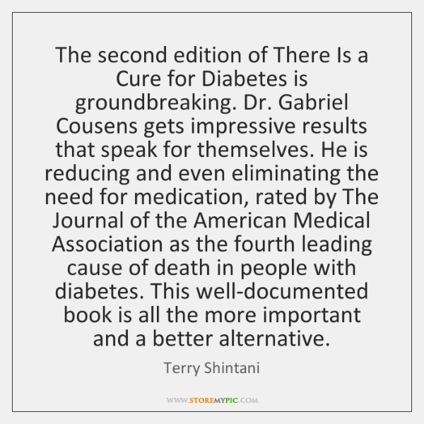 The second edition of There Is a Cure for Diabetes is groundbreaking. ...