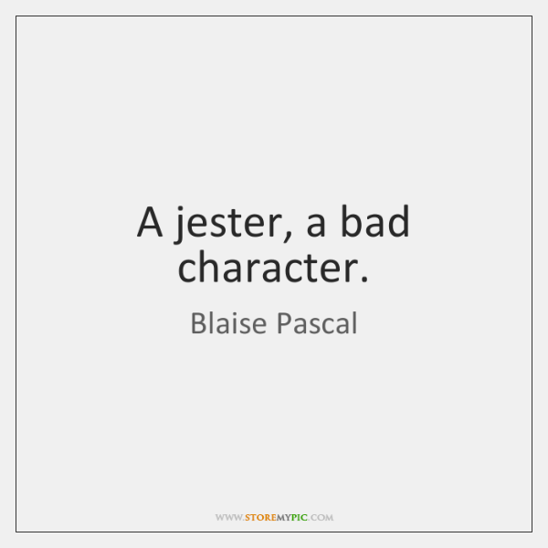 A jester, a bad character.