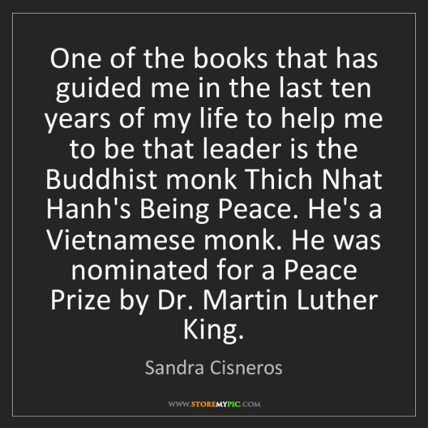 Sandra Cisneros: One of the books that has guided me in the last ten years...