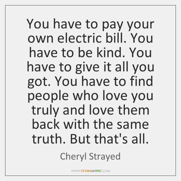 You Have To Pay Your Own Electric Bill You Have To Be Storemypic