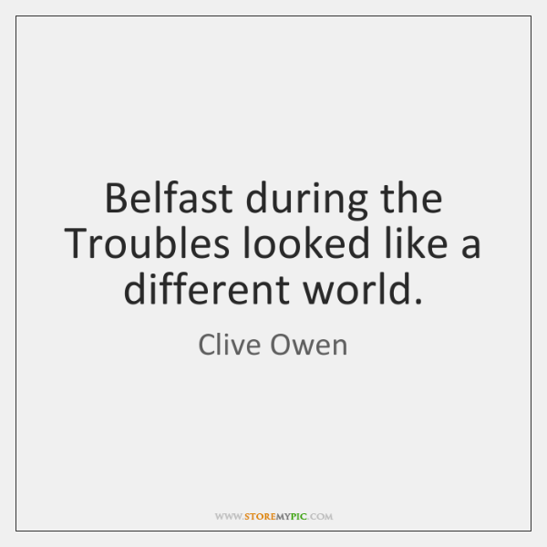 Belfast during the Troubles looked like a different world.