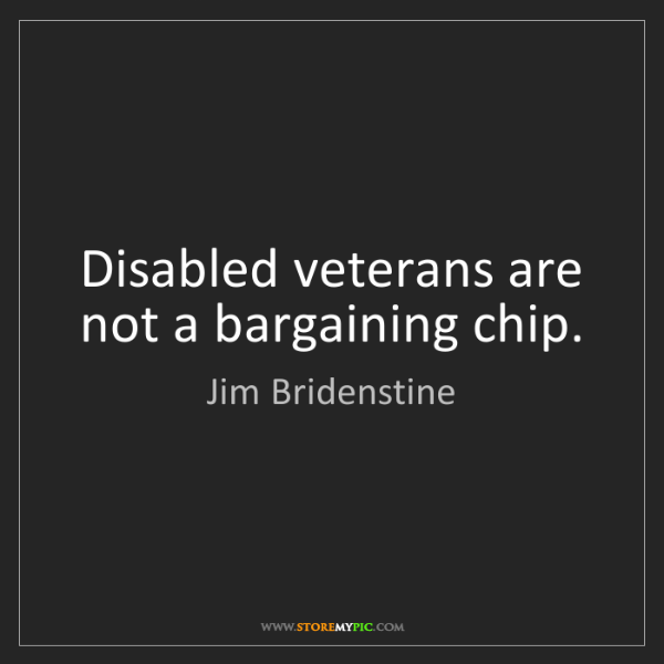 Jim Bridenstine: Disabled veterans are not a bargaining chip.