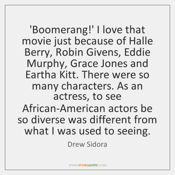 'Boomerang!' I love that movie just because of Halle Berry, Robin ...