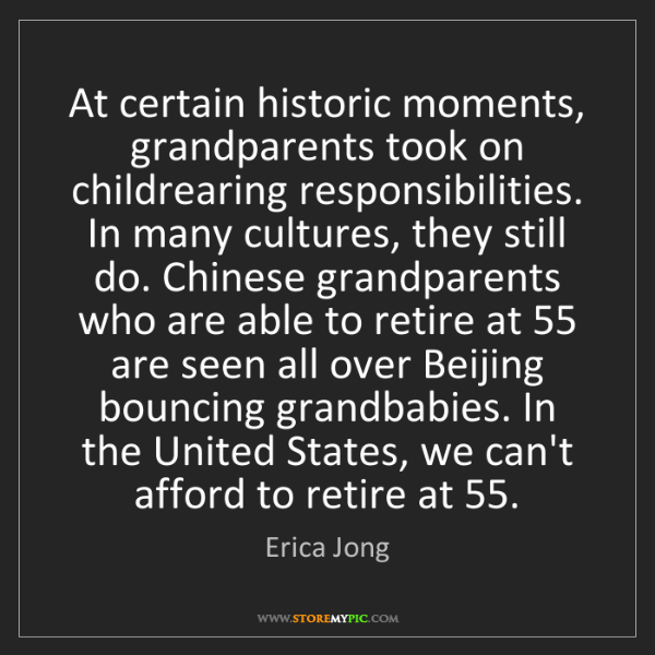 Erica Jong: At certain historic moments, grandparents took on childrearing...