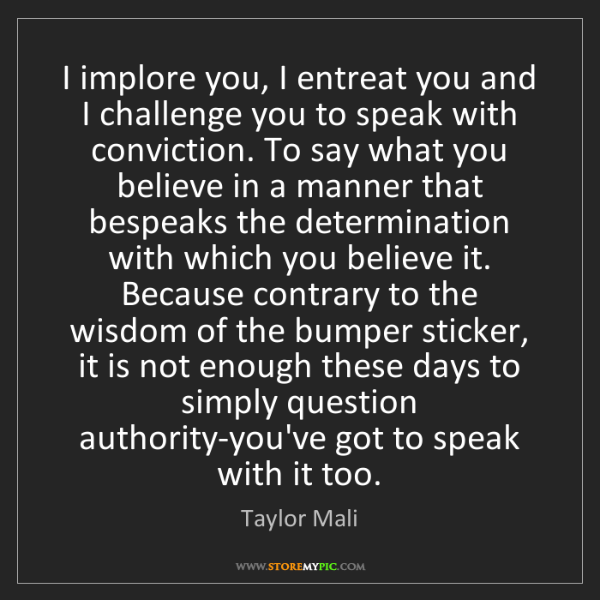 Taylor Mali: I implore you, I entreat you and I challenge you to speak...