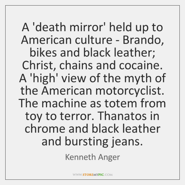A 'death mirror' held up to American culture - Brando, bikes and ...