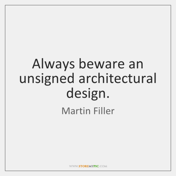 Always beware an unsigned architectural design.