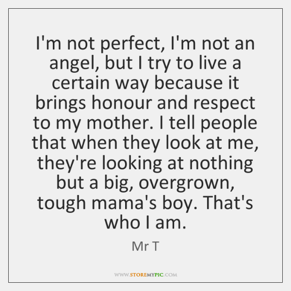 Im Not Perfect Im Not An Angel But I Try To Live Storemypic