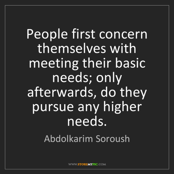 Abdolkarim Soroush: People first concern themselves with meeting their basic...