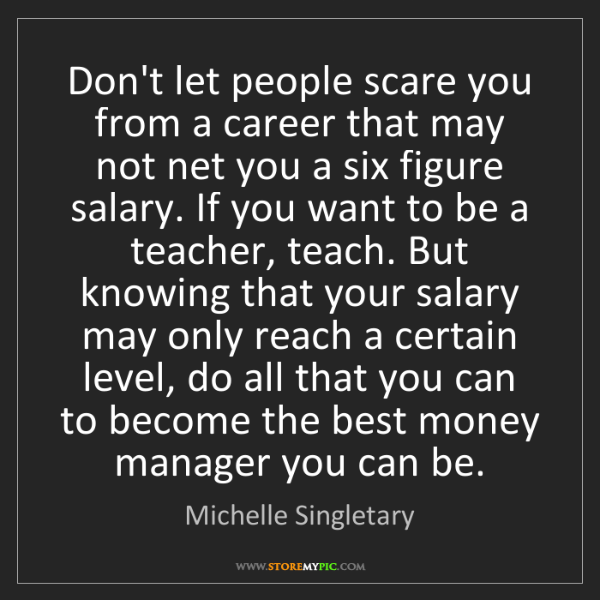 Michelle Singletary: Don't let people scare you from a career that may not...