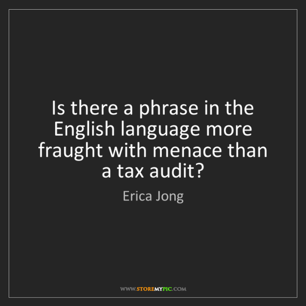 Erica Jong: Is there a phrase in the English language more fraught...
