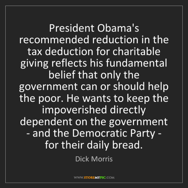 Dick Morris: President Obama's recommended reduction in the tax deduction...