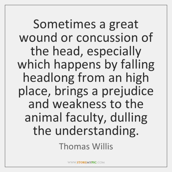 Thomas Willis Quotes StoreMyPic Custom Concussion Quotes