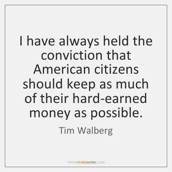 I have always held the conviction that American citizens should keep as ...