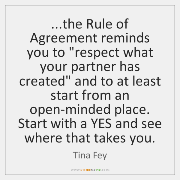 The Rule Of Agreement Reminds You To Respect What Your Partner Has