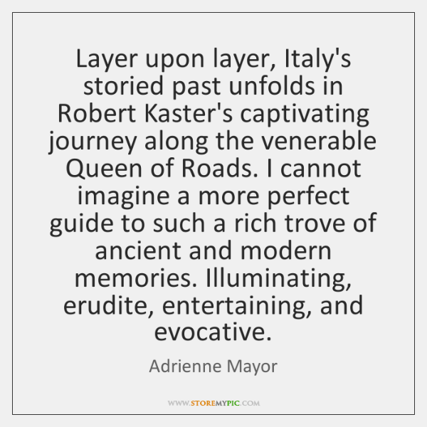 Layer upon layer, Italy's storied past unfolds in Robert Kaster's captivating journey ...