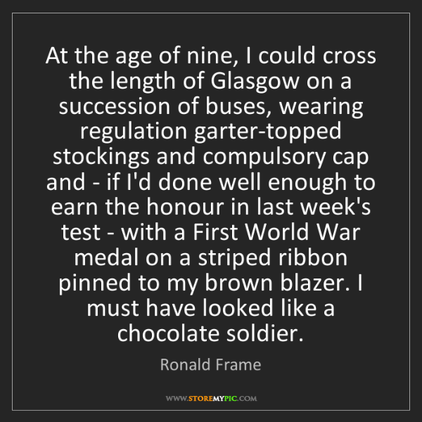 Ronald Frame: At the age of nine, I could cross the length of Glasgow...