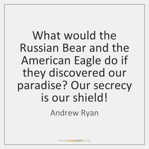 What would the Russian Bear and the American Eagle do if they ...