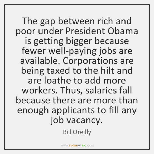 The gap between rich and poor under President Obama is getting bigger ...