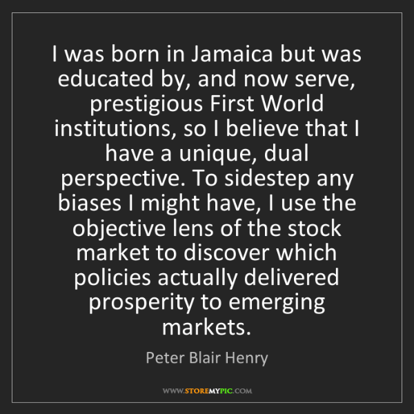 Peter Blair Henry: I was born in Jamaica but was educated by, and now serve,...
