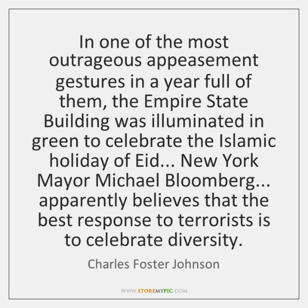 In one of the most outrageous appeasement gestures in a year full ...