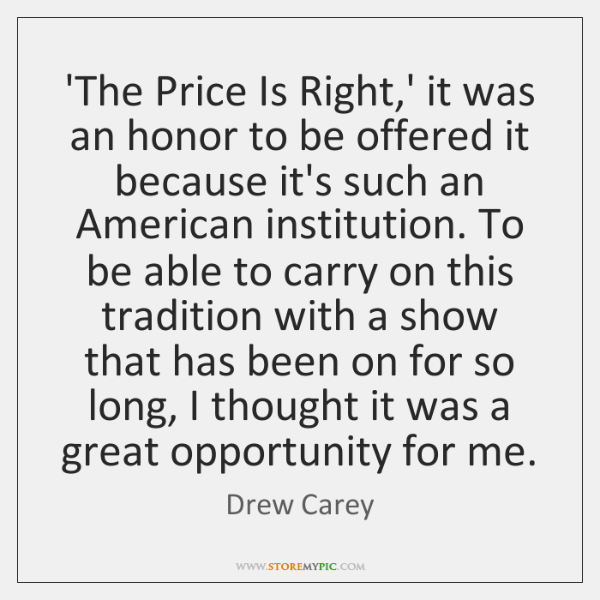 'The Price Is Right,' it was an honor to be offered ...