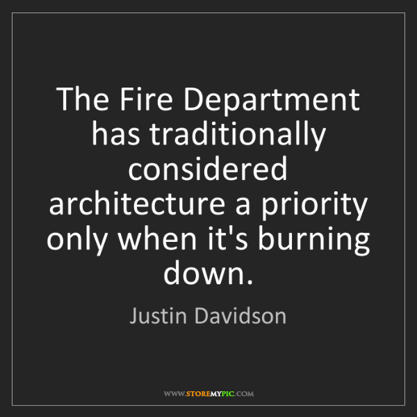 Justin Davidson: The Fire Department has traditionally considered architecture...