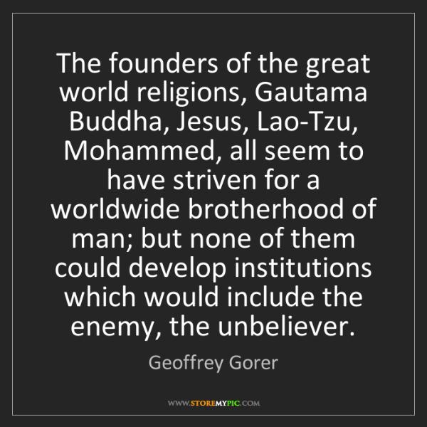 Geoffrey Gorer: The founders of the great world religions, Gautama Buddha,...
